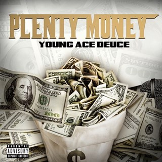 Plenty Money by Young Ace Deuce Download