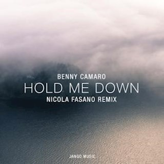 Hold Me Down by Benny Camaro Download