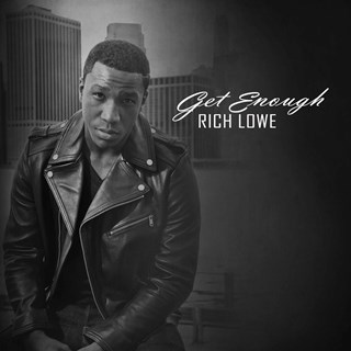 Get Enough by Rich Lowe Download