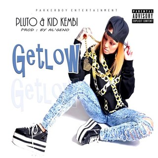 Get Low by Pluto & Kid Kembi Download