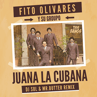 Juana La Cubana by Fito Olivares Y Su Groupo Download