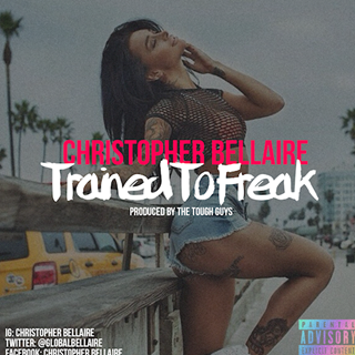 Trained To Freak by Christopher Bellaire Download