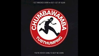 Tubthumping by Chumbawamba Download