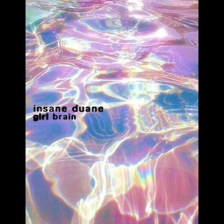 Girl Brain by Insane Duane Download
