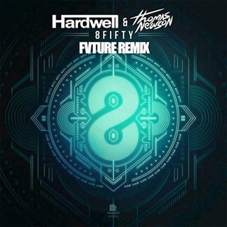 8 Fifty by Hardwell & Thomas Newson Download