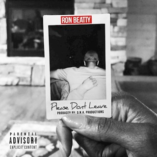 Please Dont Leave by Ron Beatty Download