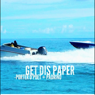 Get Dis Paper by Porter D Poet ft Padrino Download