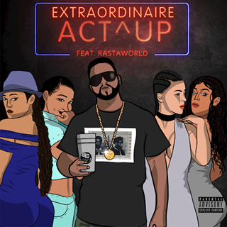 Act Up by Extraordinaire Download