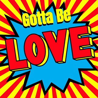 Gotta Be Love by James Tennant Download