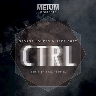 Ctrl by George Loukas ft Jake Chec Download