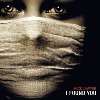I Found You by Nick Lawyer Download