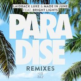 Paradise by Laidback Luke & Made In June ft Bright Lights Download