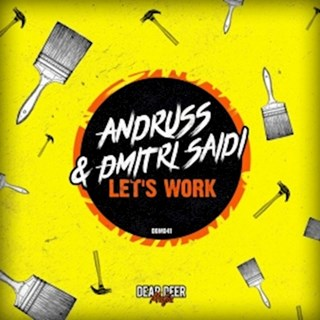 Lets Work by Andruss & Dmitri Saidi Download