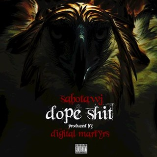 Dope Shit by Sabotawj Download