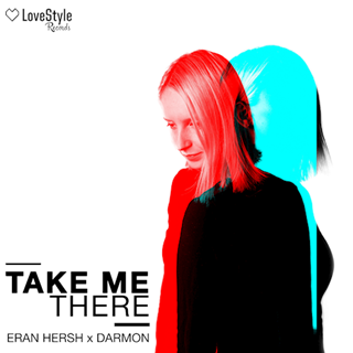 Take Me There by Eran Hersh & Darmon Download