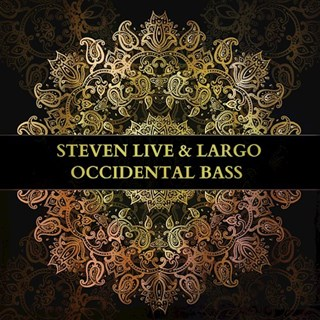 Occidental Bass by Steven Live & Largo Download