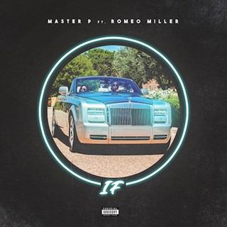 If by Master P ft Romeo Download