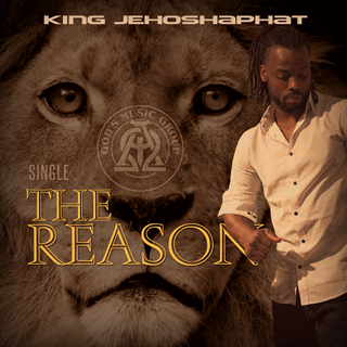 The Reason by King Jehoshaphat ft Tiana Mckelvy Download