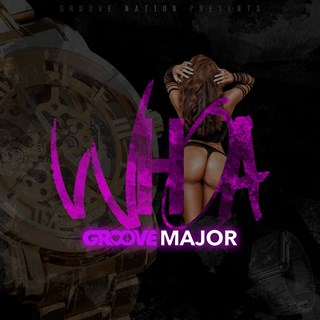 Whoa by Groove Major Download