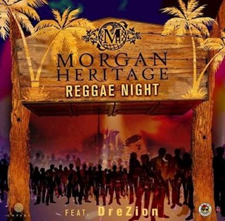 Reggae Night by Morgan Heritage Download