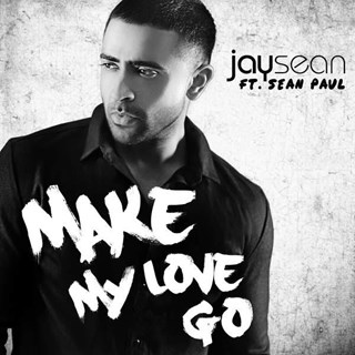 Make My Love Go by Jay Sean Download