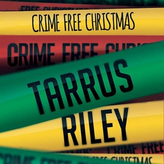 Crime Free Christmas by Tarrus Riley Download