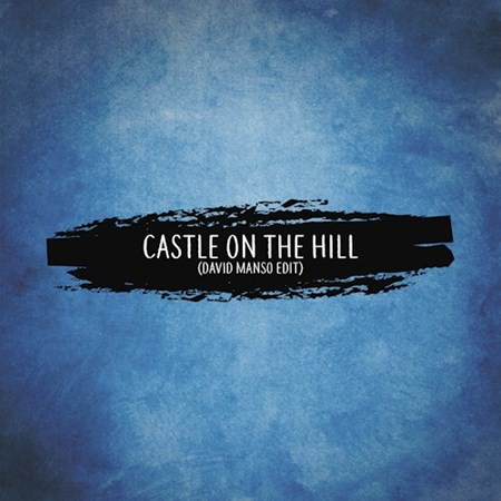Castle On The Hill David Manso Edit