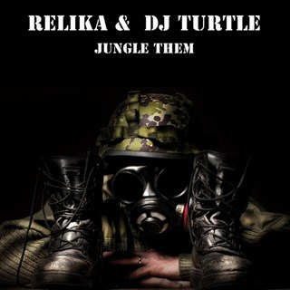 Jungle Them by Relika & DJ Turtle Download