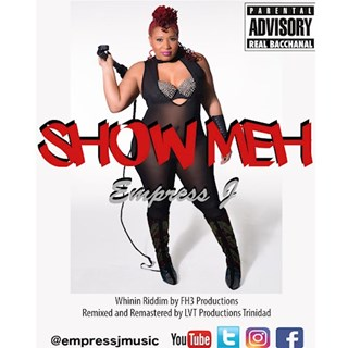 Show Meh by Empress J Download
