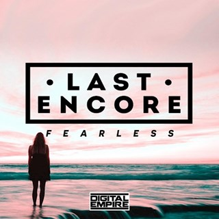 Fearless by Last Encore ft Amy Pearson Download
