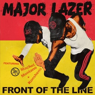 Front Of The Line by Major Lazer ft Machel Montano & Konshens Download