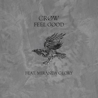 Feel Good by Crøw ft Miranda Glory Download
