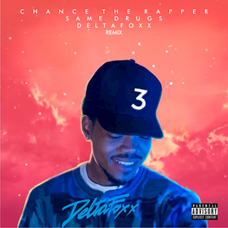 Same Drugs by Chance The Rapper Download