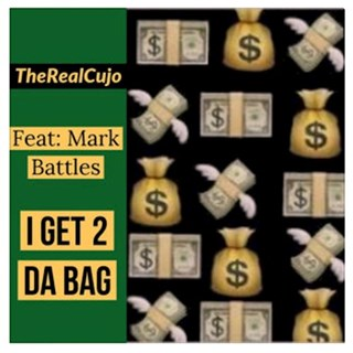 Get 2 Da Bag by The Real Cujo Download