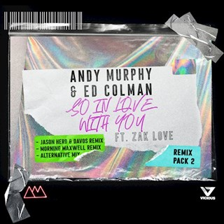 So In Love With You by Andy Murphy & Ed Colman ft Zak Love Download