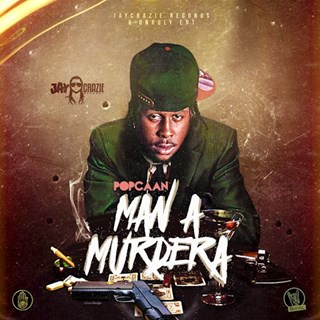 Man A Murdera by Popcaan Download