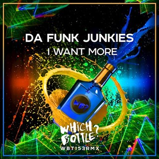 I Want More by Da Funk Junkies Download