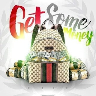 Get Some Money by Preach 407 Download