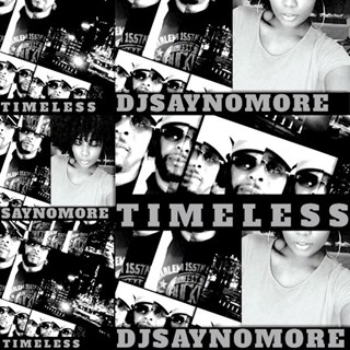 Timeless by Djsaynomore Download