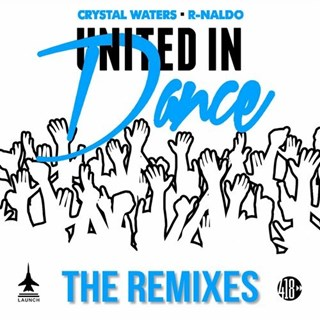 United In Dance by Crystal Waters & R Naldo Download