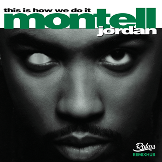 This Is How We Do It by Montell Jordan Download