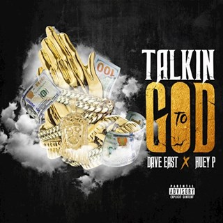 Talkin To God by Huey P ft Dave East Download