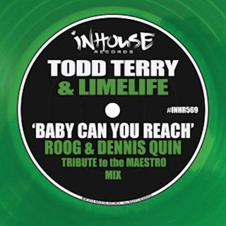 Baby Can You Reach by Todd Terry & Limelife Download