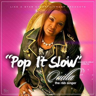 Pop It Slow by Quilla Download