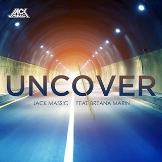 Uncover by Jack Massic ft Breana Marin Download