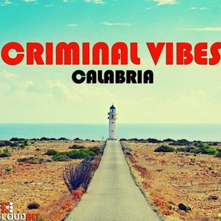 Calabria by Criminal Vibes Download