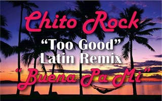 Buena Pa Me by Chito Rock Download