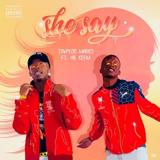 She Say by Trvpgod Marko ft Keem Download