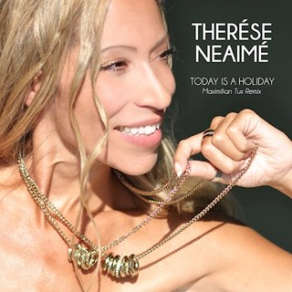 Today Is A Holiday by Therese Neaime Download