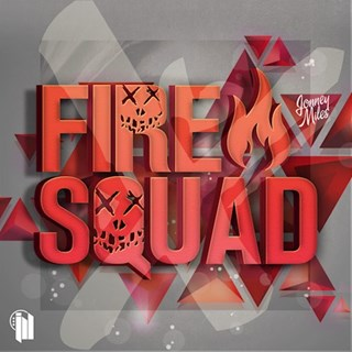 Fire Squad by Jonney Miles Download